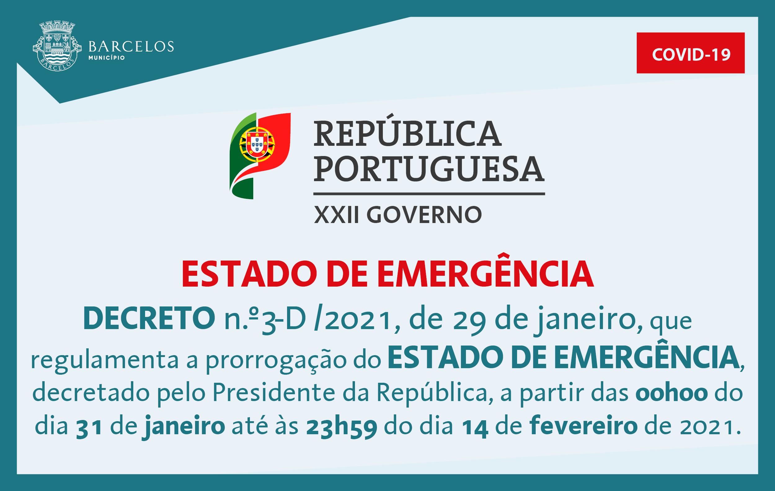 Decreto n.º3-D/2021, de 29 de janeiro, que regulamenta e prorrogação do Estado de Emergência
