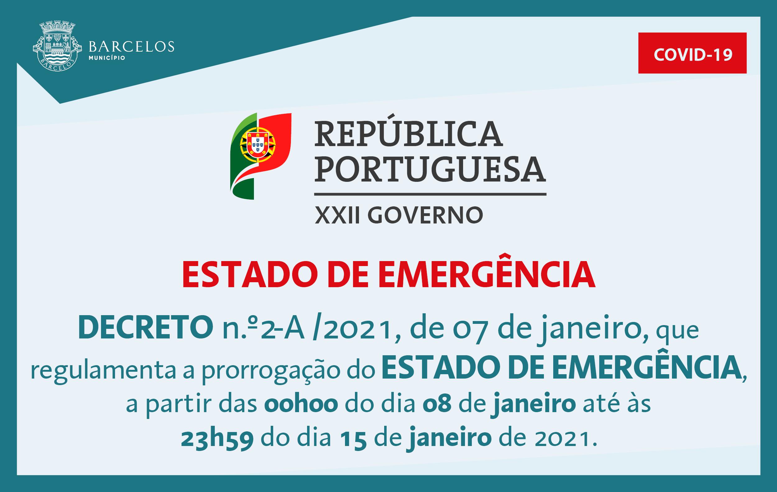 Decreto n.º2-A/2021, de 7 de janeiro, que regulamenta a prorrogação do Estado de Emergência