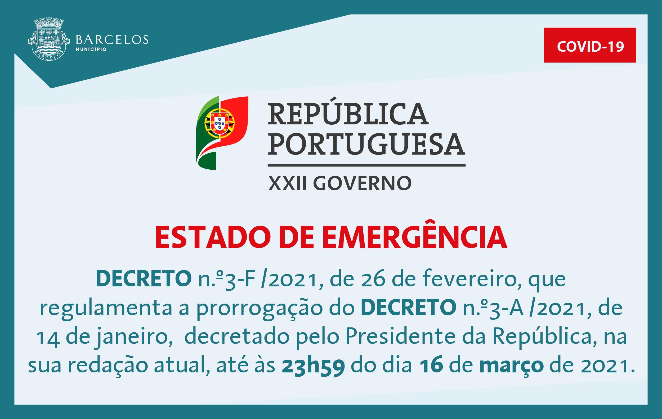 Decreto n.º3-F/2021, de 26 de fevereiro, que regulamenta e prorrogação do Estado de Emergência