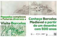 Município de Barcelos comemora o Dia Internacional dos Monumentos e Sítios