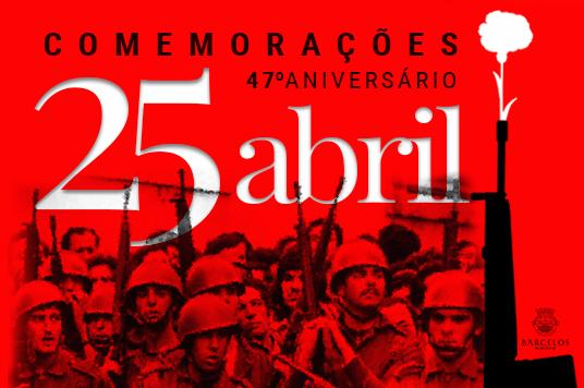 Comemorações do 47º aniversário do 25 de Abril em Barcelos