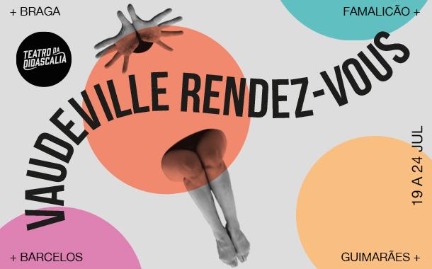 festival vaudeville rendez-vous começa na próxi...