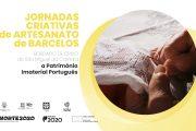 município de barcelos promove jornadas criativa...